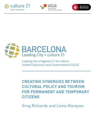 Creating synergies between cultural policy and tourism for permanent and temporary citizens