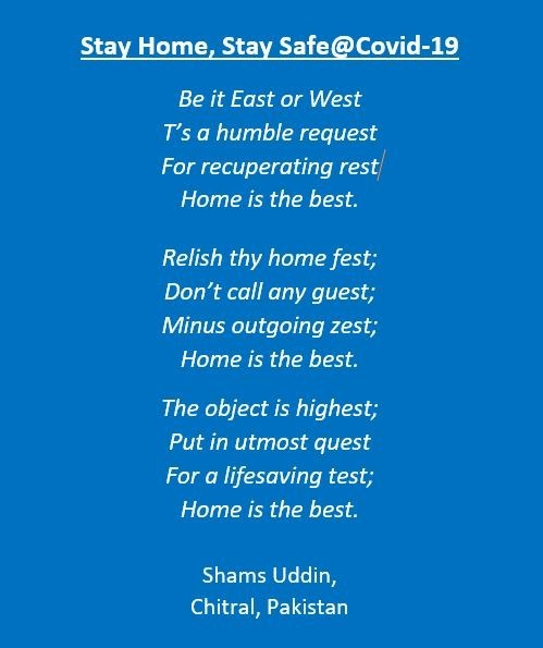 Stay Home, Stay Safe@Covid-19Couched in poetic language, following is a worldwide request to stay safe against vis-a-vis Covid-19
