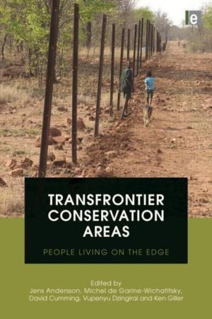 Transfrontier Conservation Areas -  People Living on the Edge